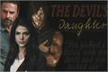 História: The Devil's Daughter - Daryl Dixon e Rick Grimes