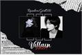 História: Villain Heart (HyunChan)