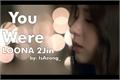 História: You Were - LOONA 2Jin (Shortfic)