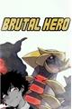História: Brutal Hero