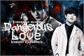 História: Dangerous love; Minsung