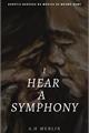 História: I hear a symphony