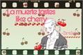 História: La Muerte Taste Like a Cherry (OC X Draken)