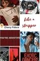 História: Like a Stripper - Nosh Beaurrea