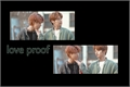 História: Love proof