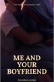 História: Me and your boyfriend (Changlix pwp)