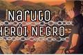 História: Naruto uzumaki - Herói Negro