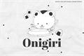 História: Onigiri