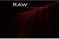 História: Raw