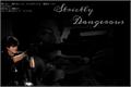 História: Strictly Dangerous (Jeon Jungkook)