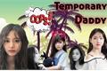 História: Temporary Daddy! - (NaTzu)
