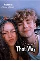 História: That Way