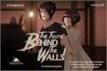 História: The truth beyond the walls