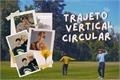 História: Trajeto Vertical Circular