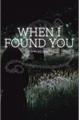 História: When I Found You - A Snape Fanfic