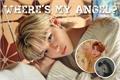 História: Where's My Angel? (hyunlix)
