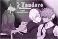 História: Yandere - Todobakudeku
