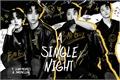 História: A single night (Juyeon, Sunwoo - The Boyz)