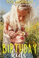 História: Birthday Kids I FRED WEASLEY ALTR