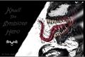 História: Knull The Symbiote Hero
