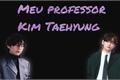 História: Meu professor Kim Taehyung
