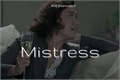 História: Mistress