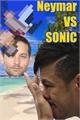 História: Neymar VS Sonic: Águas passadas