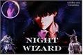 História: Nigth Wizard