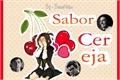 História: Sabor cereja - Snames, Snack, Snupin