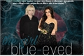 História: The girl blue-eved