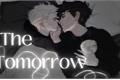 História: The Tomorrow - DRARRY
