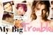 Fanfic / Fanfiction My Big Trouble