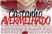 Fanfic / Fanfiction Castanho Avermelhado