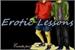 Fanfic / Fanfiction Erotic Lessons