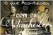 Fanfic / Fanfiction O que aconteceu com os Winchesters