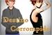 Fanfic / Fanfiction Destino Corrompido