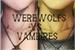 Fanfic / Fanfiction Werewolfs vs Vampires