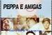 Fanfic / Fanfiction Peppa e Amigas - A Aventura Recomeça