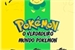 Fanfic / Fanfiction O Verdadeiro Mundo Pokémon