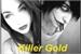 Fanfic / Fanfiction Killer Gold