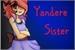 Fanfic / Fanfiction Yandere Sister