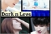 Fanfic / Fanfiction Dark n Love