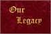 Fanfic / Fanfiction Our Legacy
