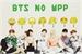 Fanfic / Fanfiction BTS no wpp