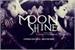 Fanfic / Fanfiction Moonshine