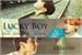 Fanfic / Fanfiction Lucky Boy