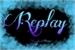 Fanfic / Fanfiction Replay