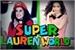 Fanfic / Fanfiction Super Lauren World