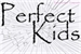 Fanfic / Fanfiction Perfect Kids