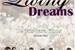 Fanfic / Fanfiction Living Dreams - 3 Temporada